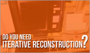 do-you-need-iterative-reconstruction