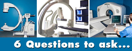 refurbished imaging equipment questions to ask