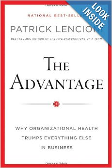 Advantage - Why organizational health trumps everything