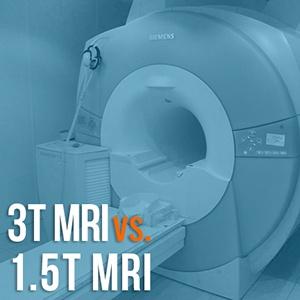 3T MRI Vs 1.5T MRI