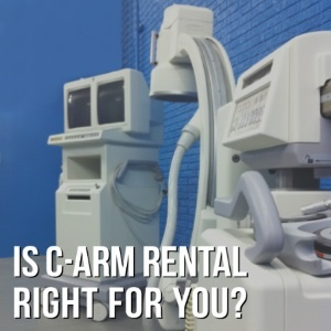 C-arm Rental Right for You.jpg