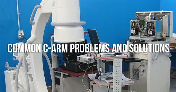 Common-c-arm-problems-solutions