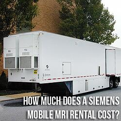 Siemens-Mobile-MRI-Rental-Cost.jpg