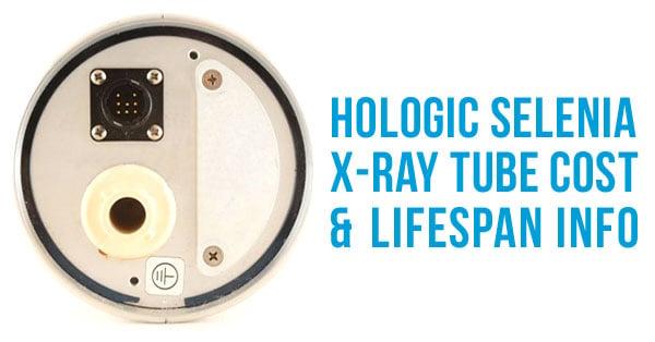 hologic-selenia-tube-cost-life