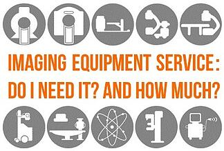 Do I Need Imaging Equipment Service?