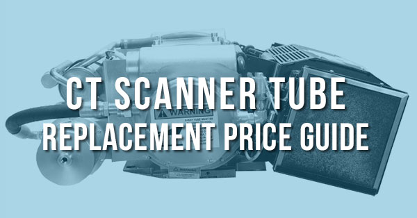 CT-Tube-Replacement-Cost