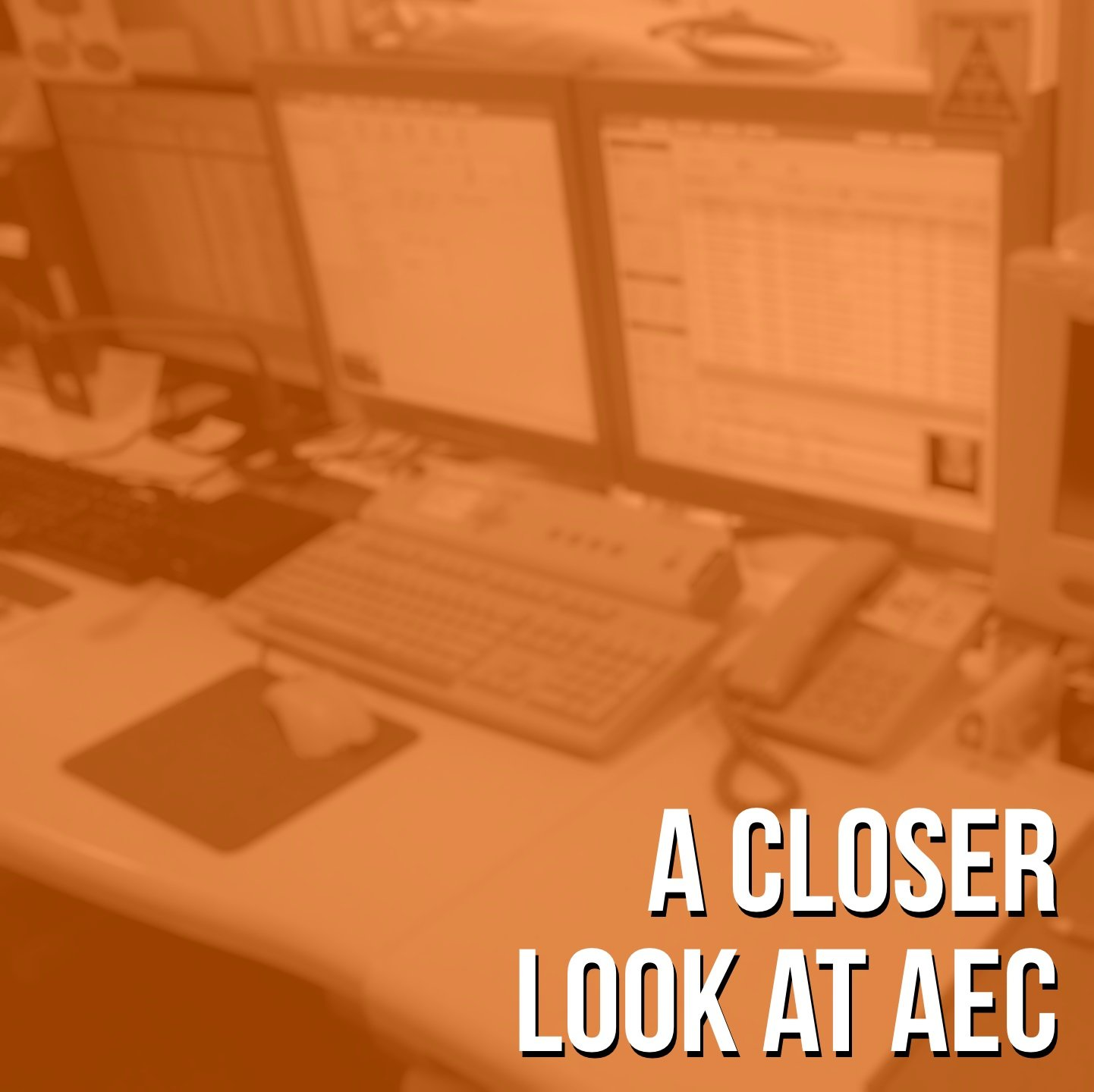 Learn how AEC works