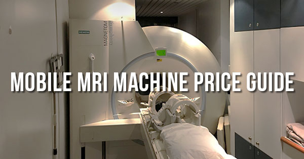 mobile-mri-purchase-price-guide